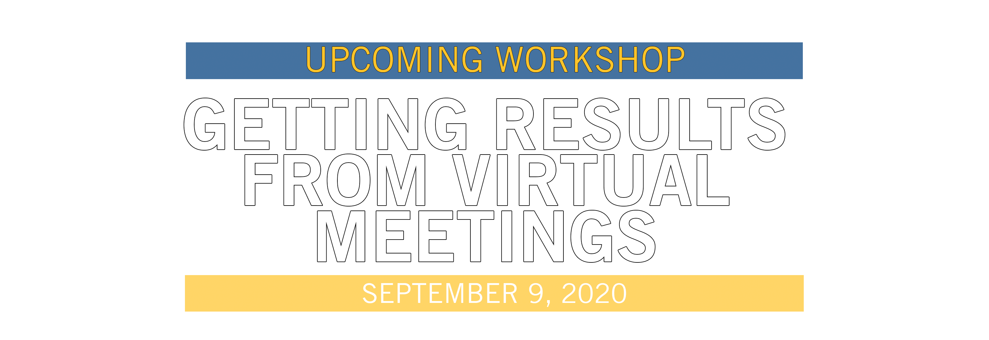Getting Results From Virtual Meetings
